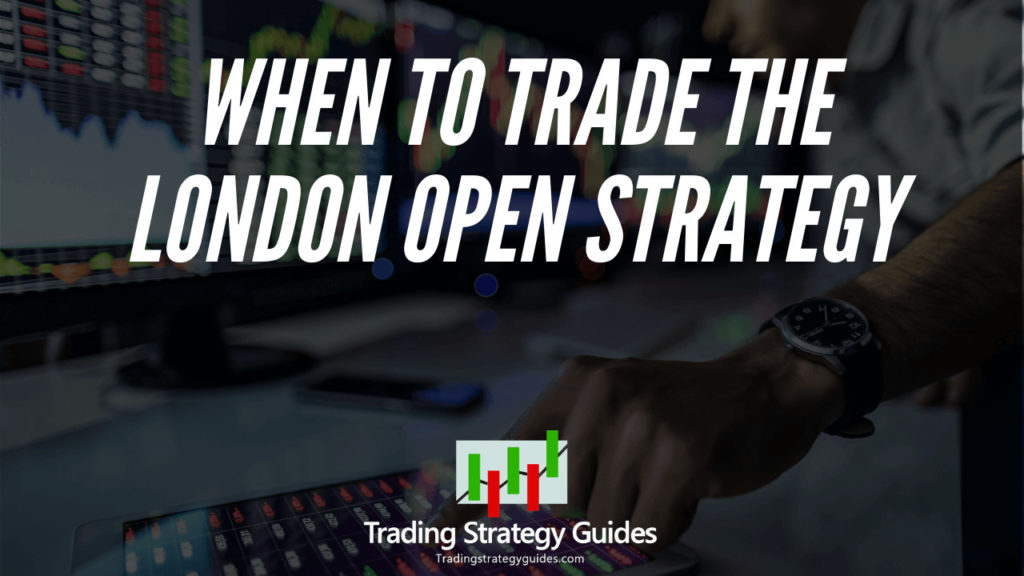 London breakout trading strategy