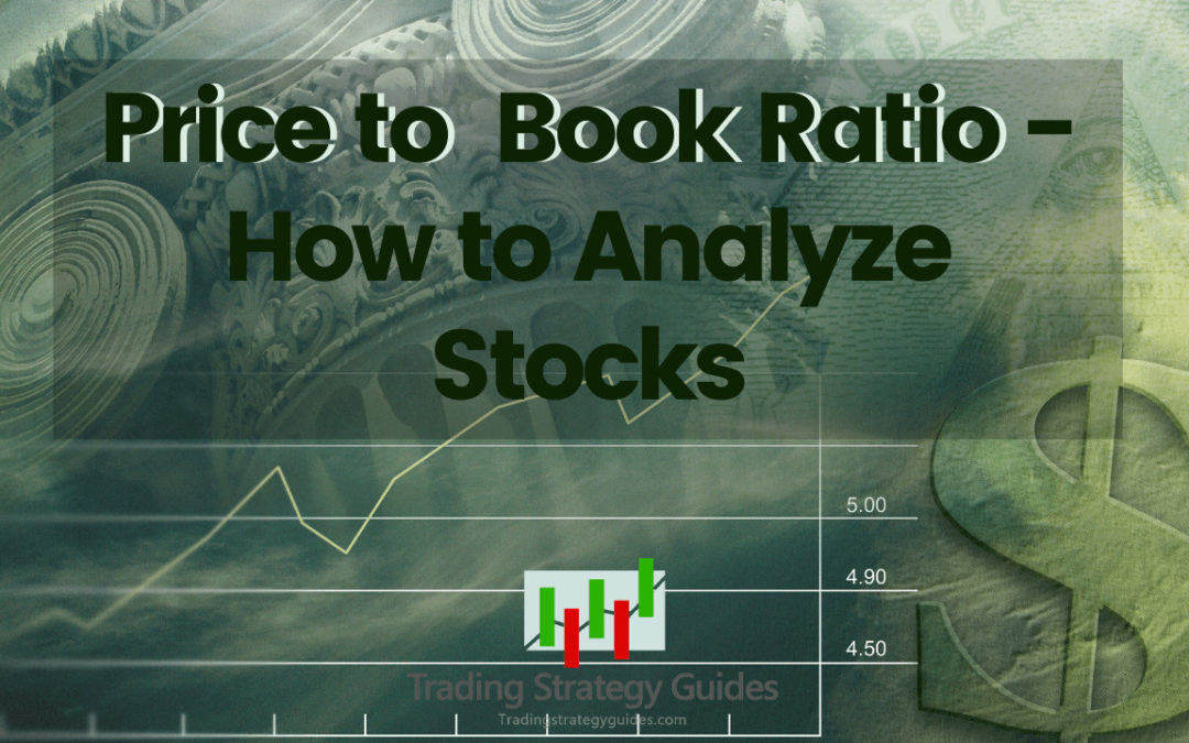 Price to Book Ratio – How to Analyze Stocks