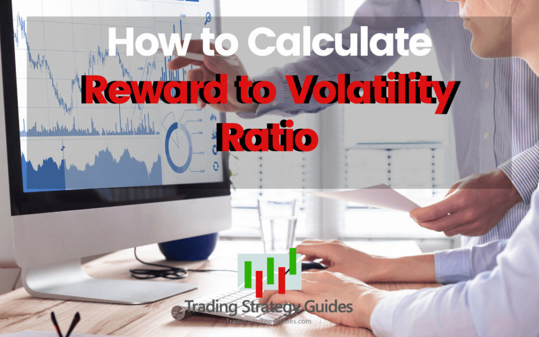How to Calculate Reward to Volatility Ratio