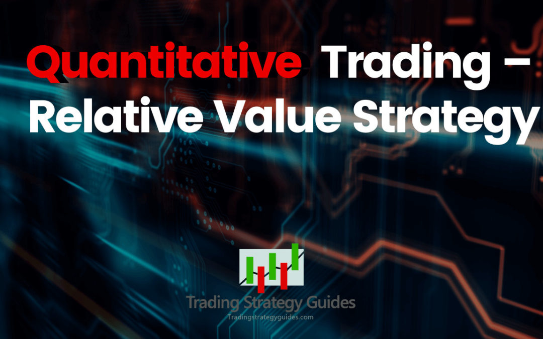 Quantitative Trading – Relative Value Strategy