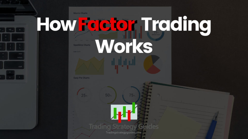 how factor trading works