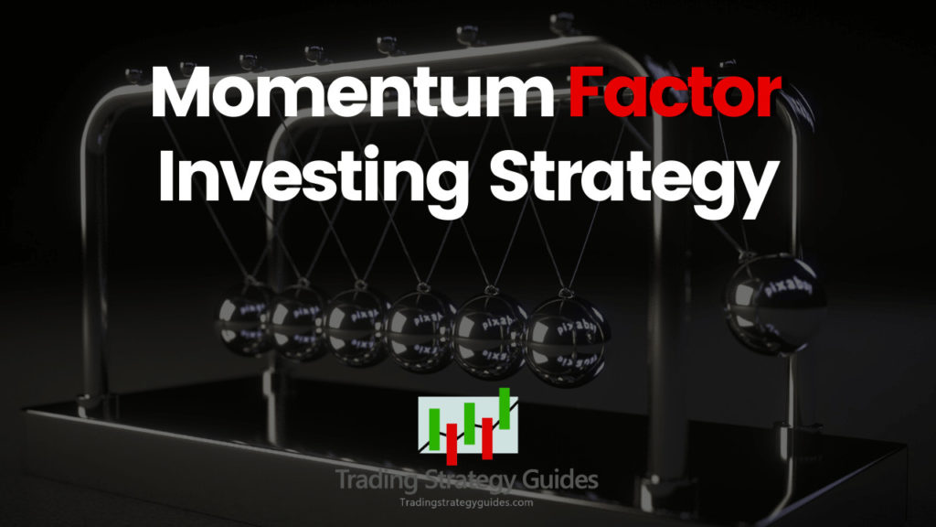 momentum factor trading strategy