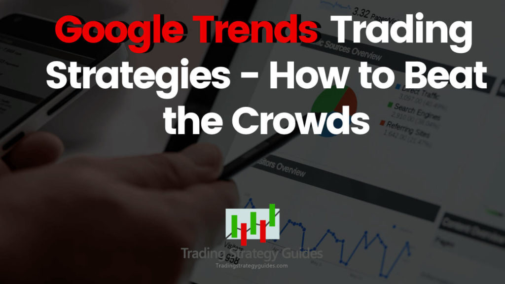 Google Trends Trading Strategies