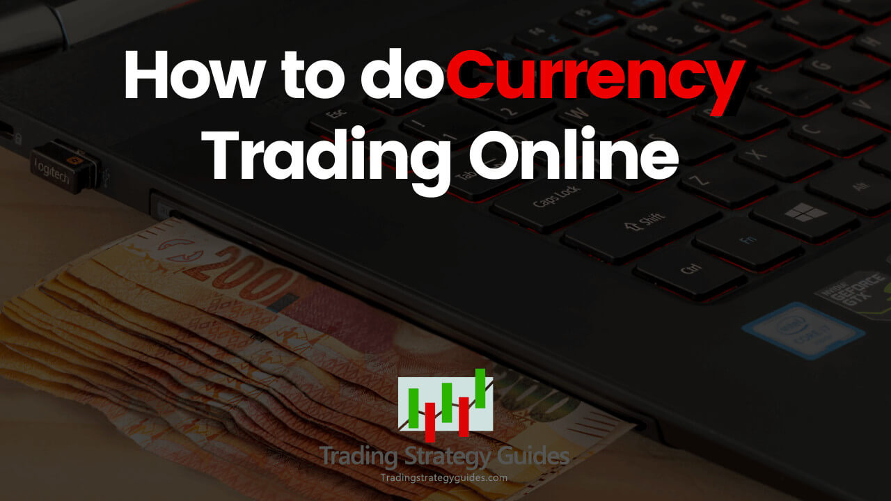currency trading strategies that work