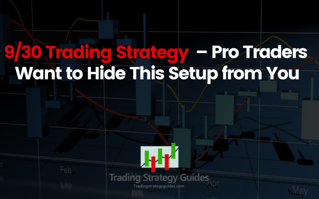 9/30 Trading Strategy – Pro Traders Want to Hide This Setup from You