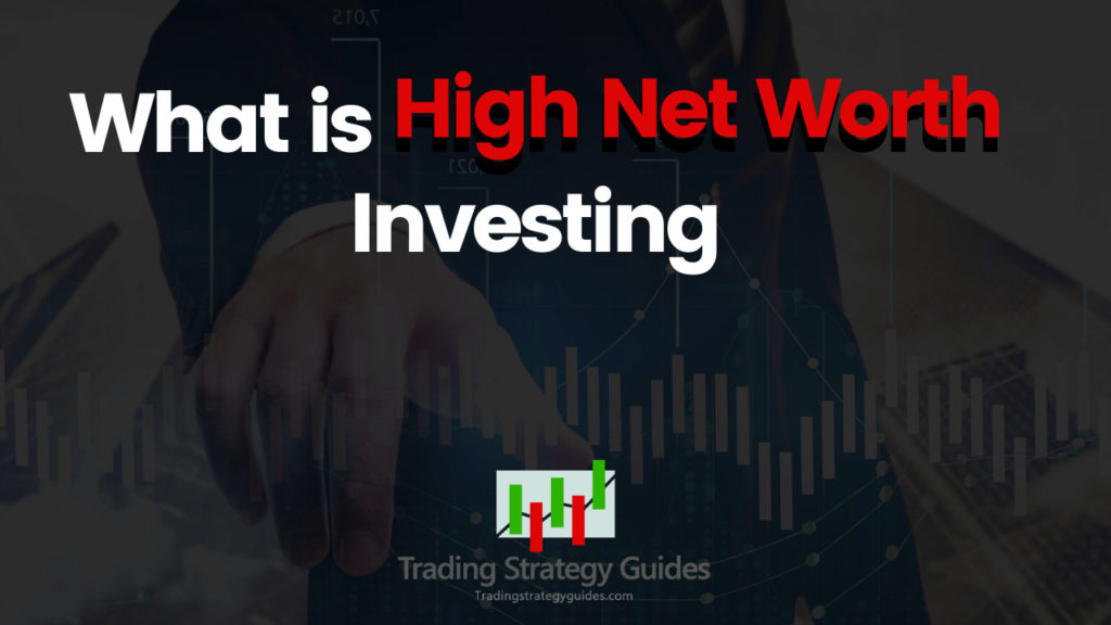 investing strategies for the high net worth investor