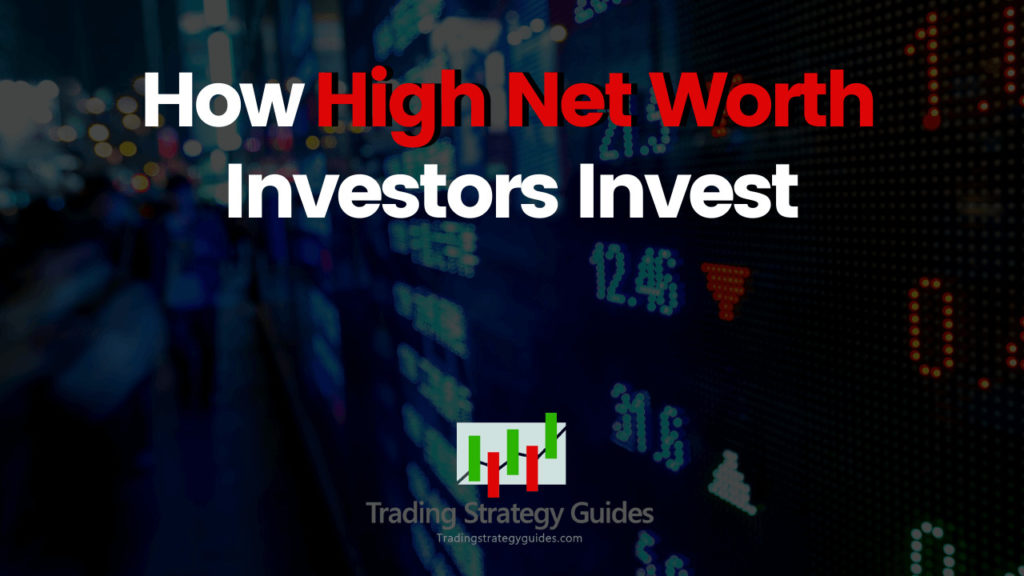 ultra-high net worth investment strategies