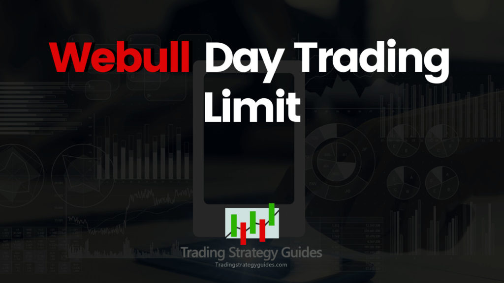 Webull day trading limits