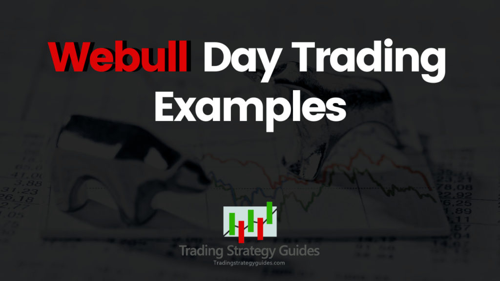 webull day trading examples