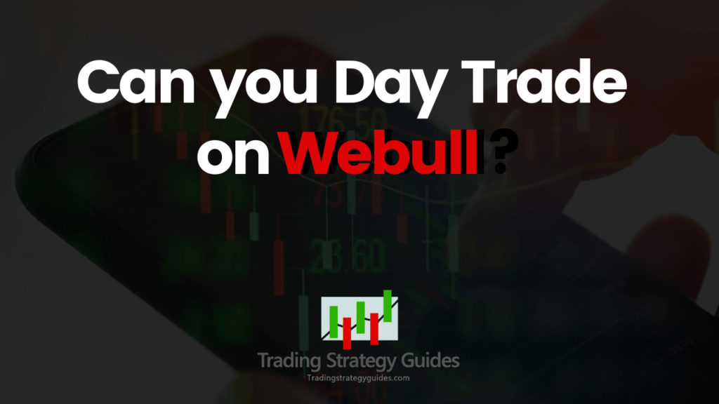 Webull day trading commission free