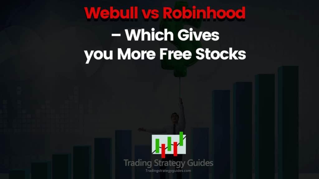 Webull vs Robinhoood