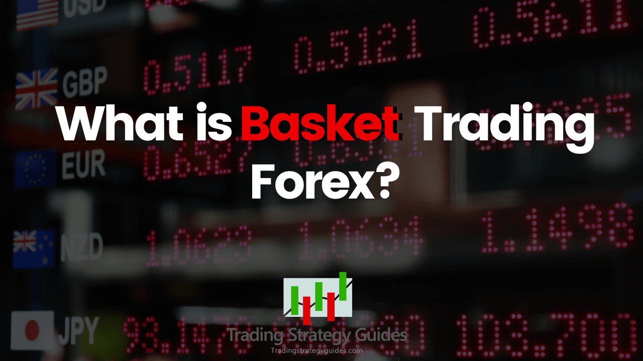 forex basket trading strategy