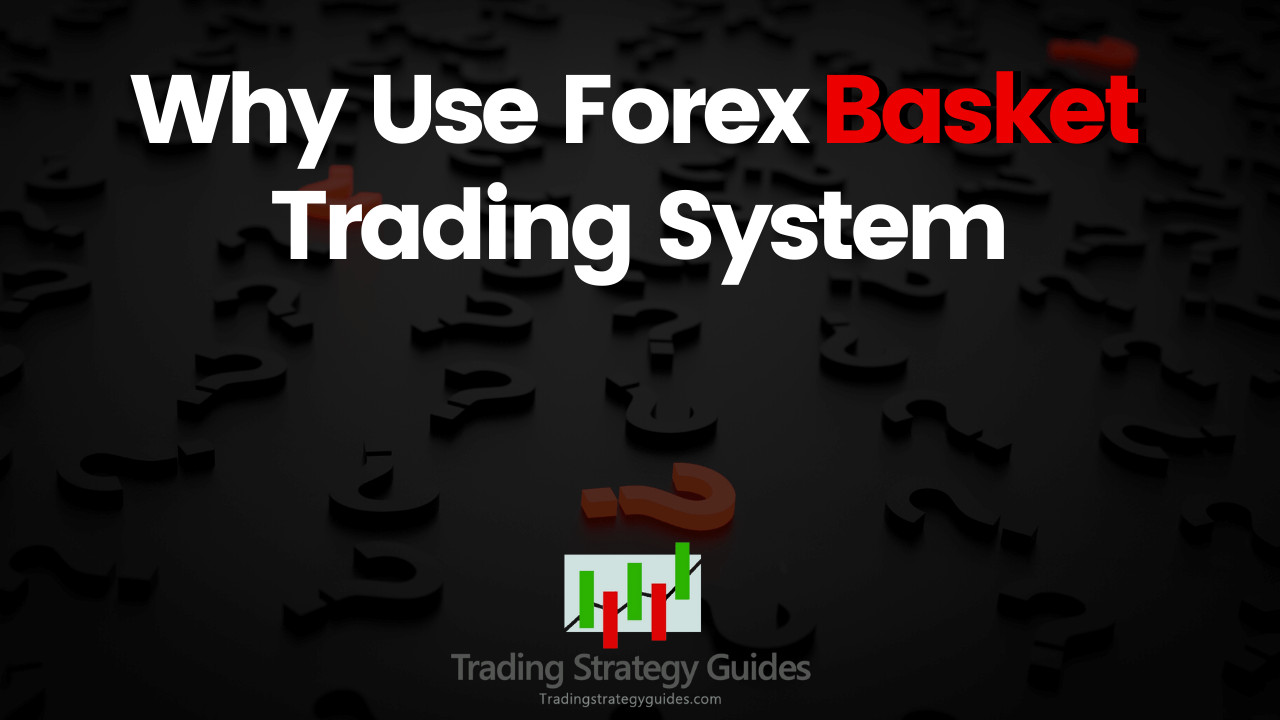 forex basket trading method