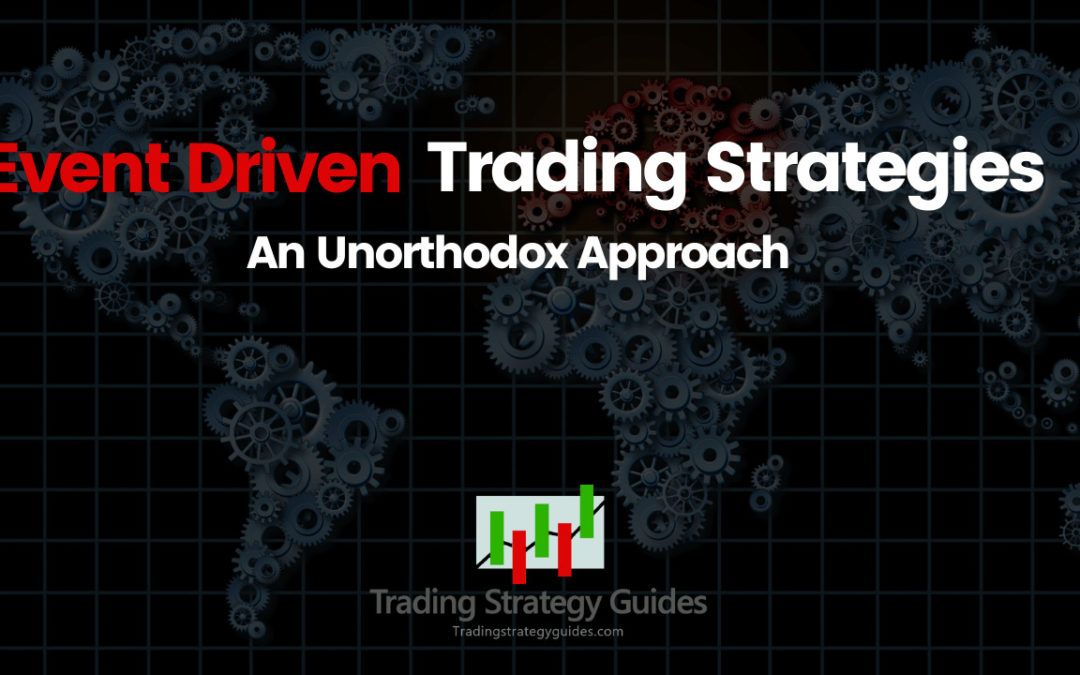 Event Driven Trading Strategies – An Unorthodox Approach