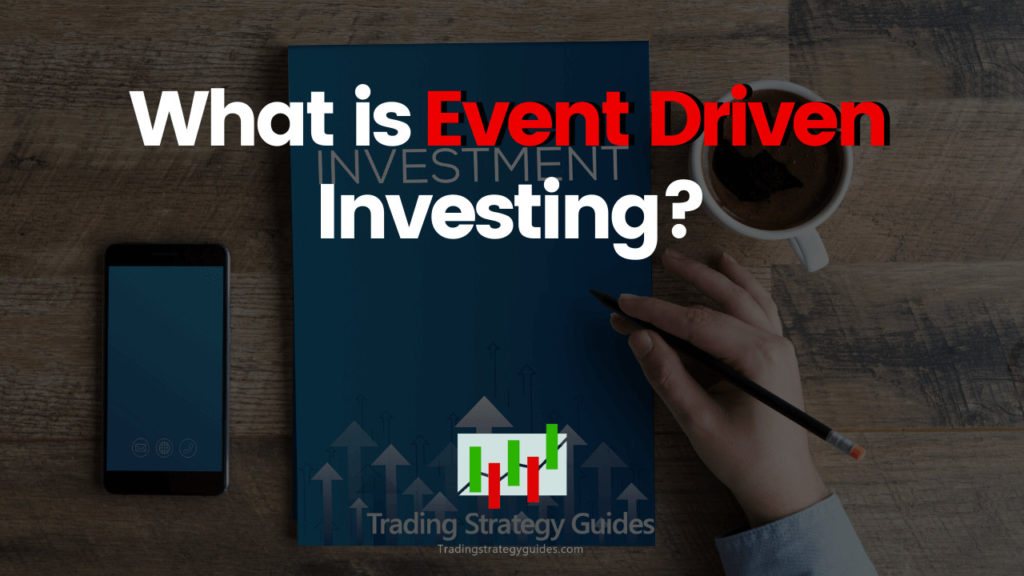 event driven trading strategies