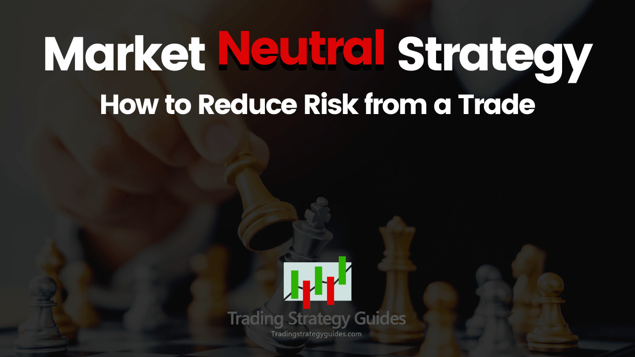 Neutral Options Trading Strategies - Trading a Neutral Market