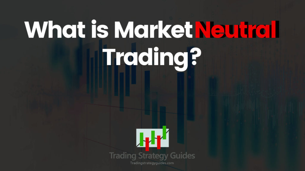 neutral trading strategies