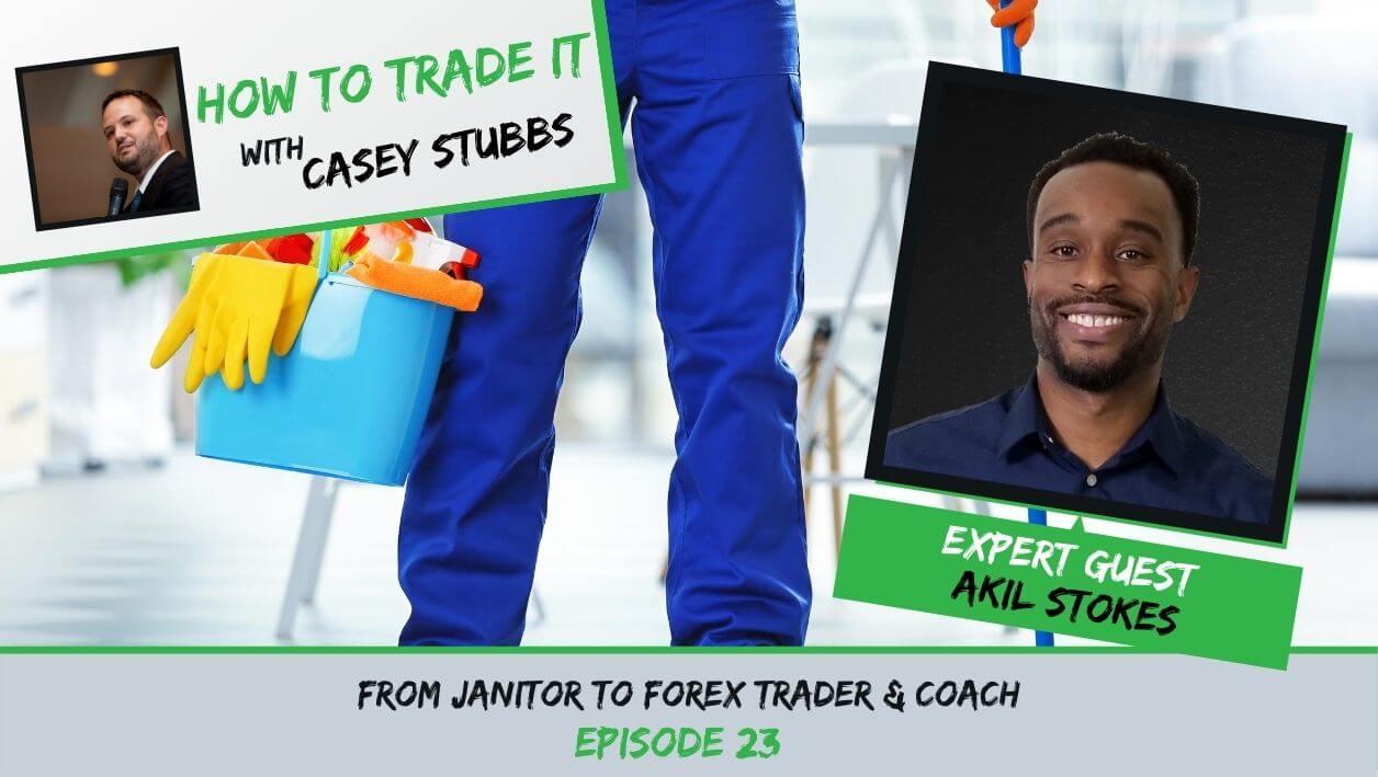 Akil Stokes Forex Trader