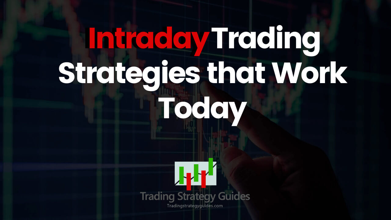 Intraday Trading Strategies