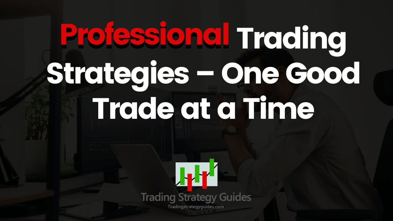 Professional Trading Strategies