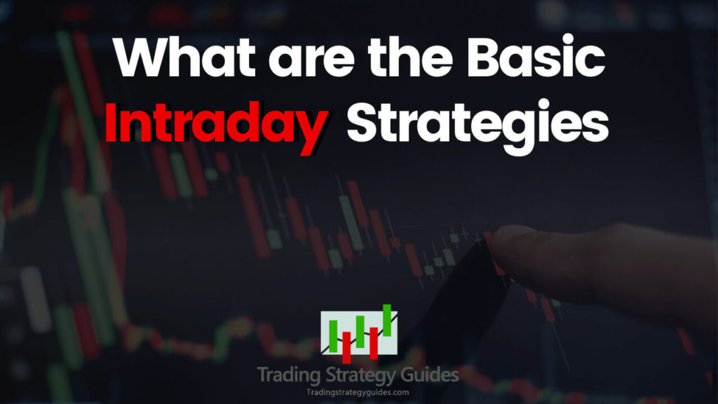 basic intraday trading strategies