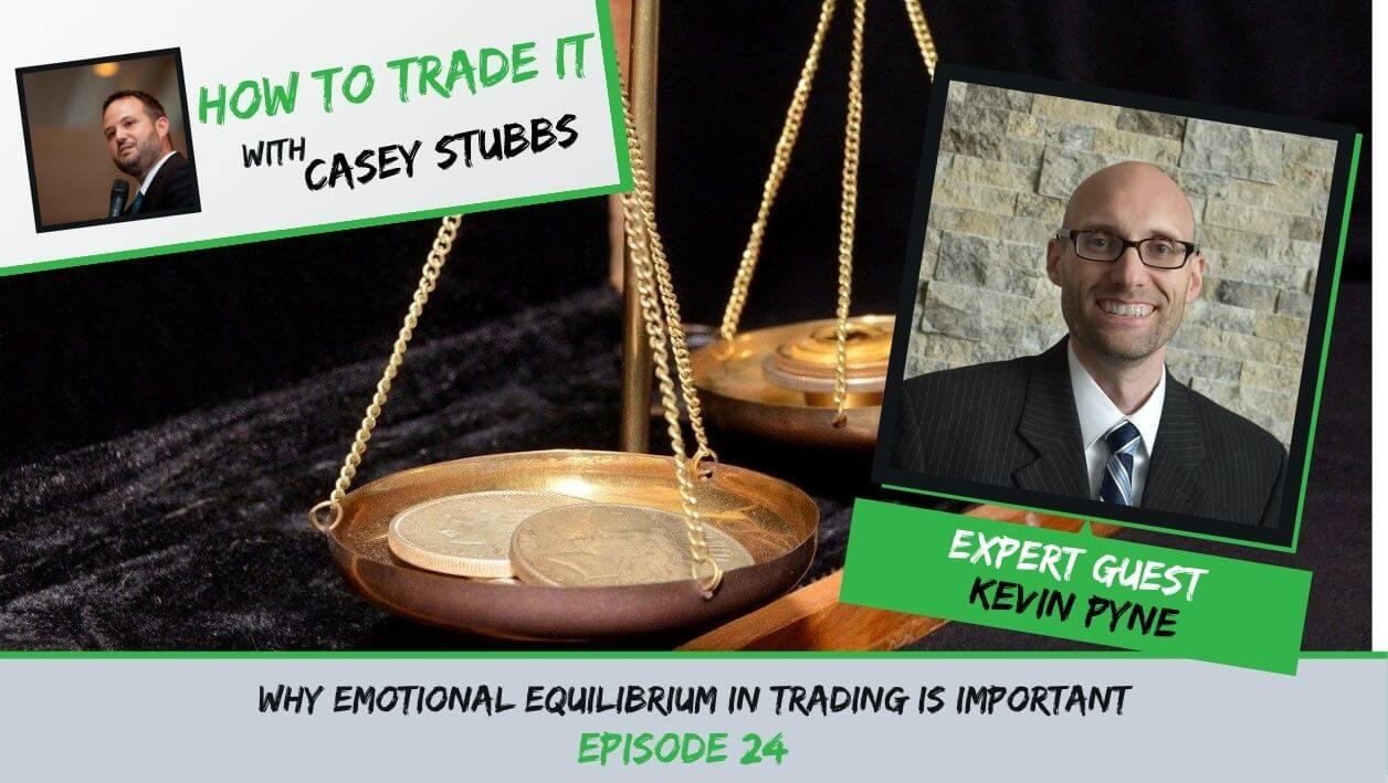 Kevin Pyne Emotional Equilibrium
