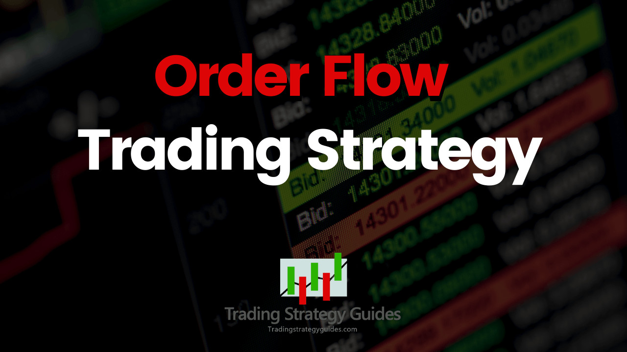 Order Flow Trading Strategy