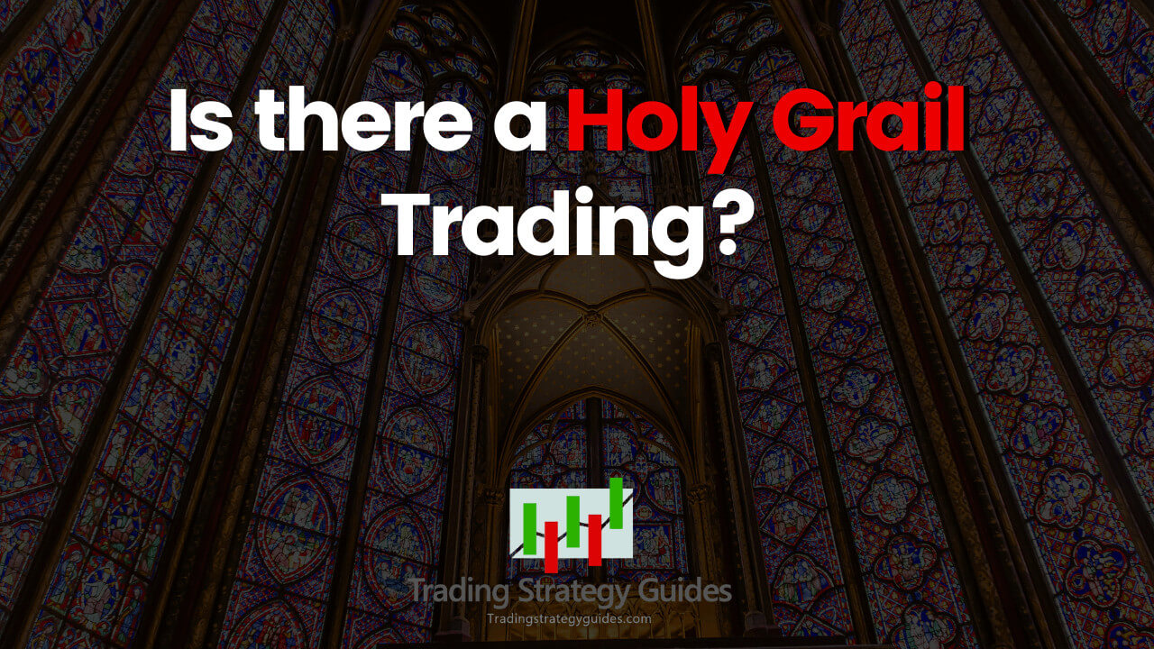 holy grail stock trading