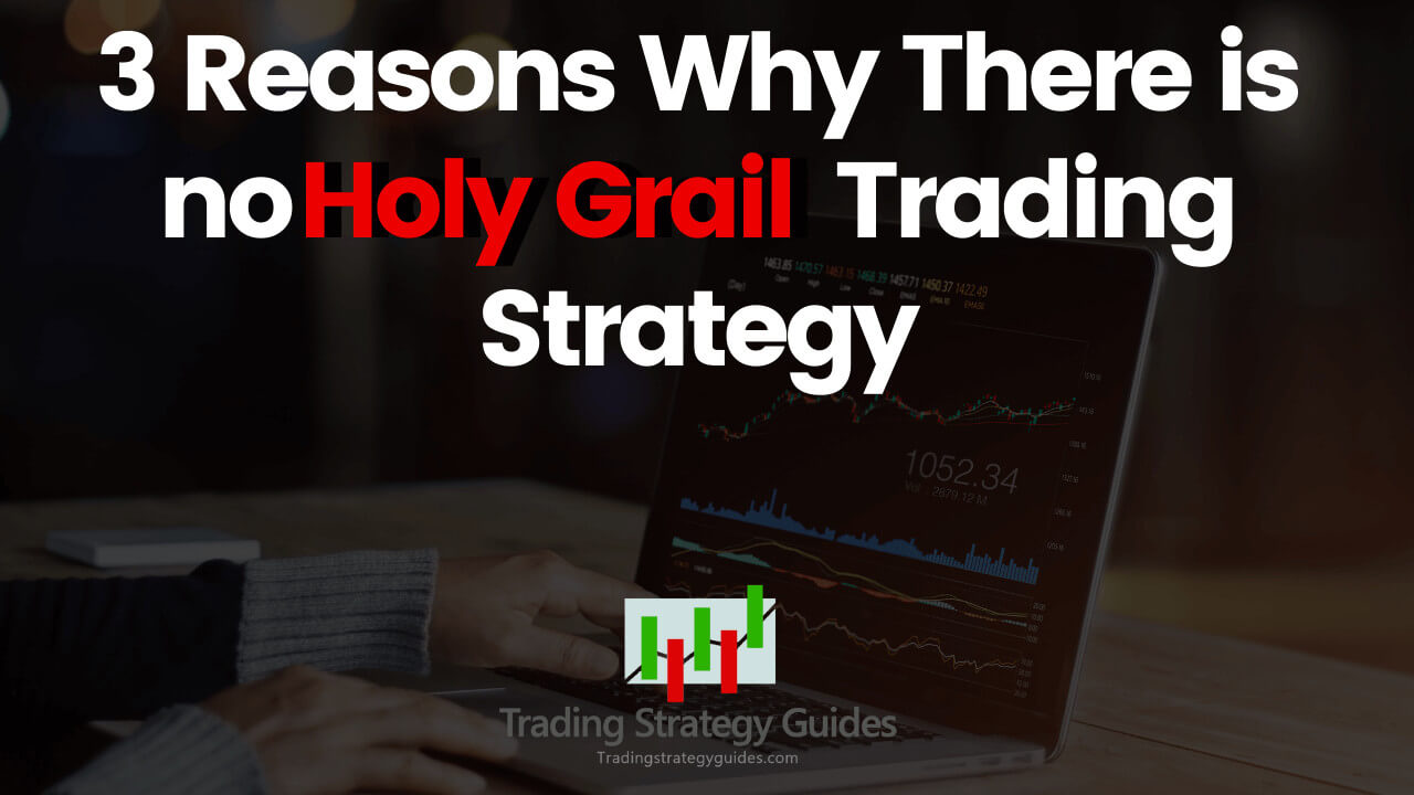 holy grail trading strategy review