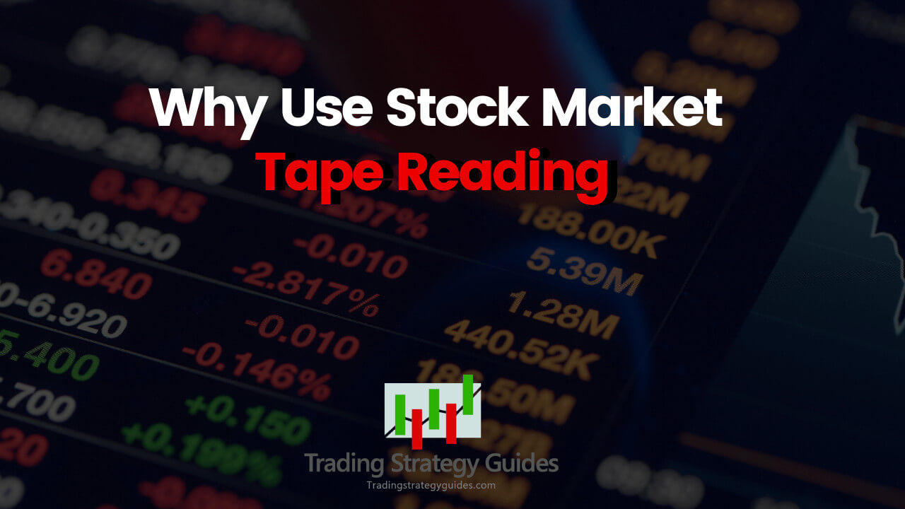 tape reading day trading