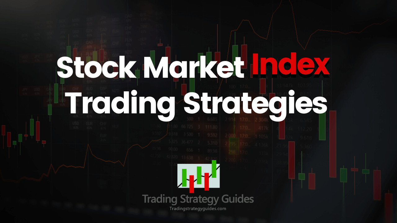 Stock Index Trading