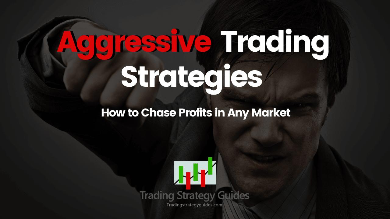 aggressive stock strategy