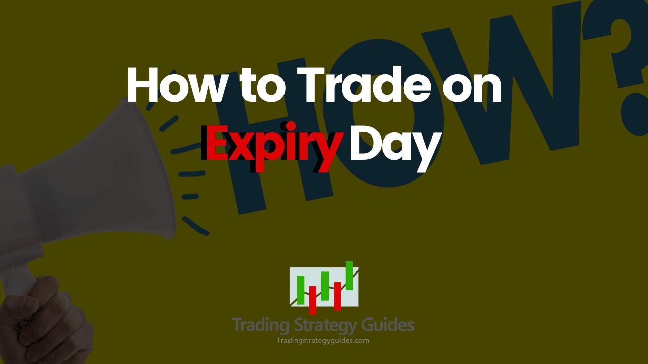 expiry day option strategy