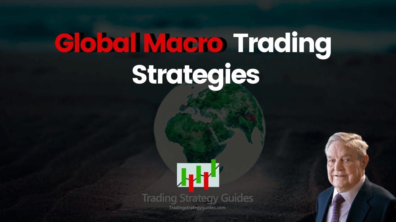 global macro trading strategies