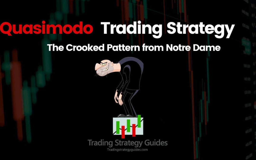 Quasimodo Trading Strategy – The Crooked Pattern from Notre Dame