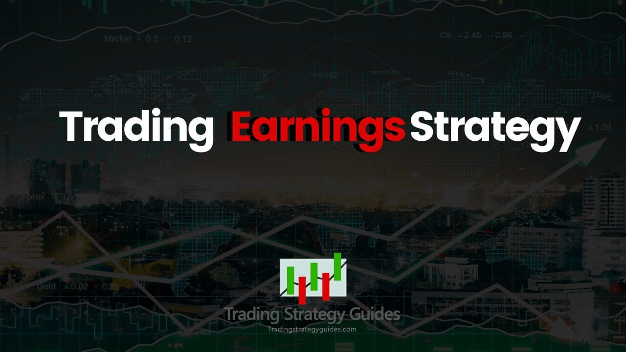 best way to trade earnings