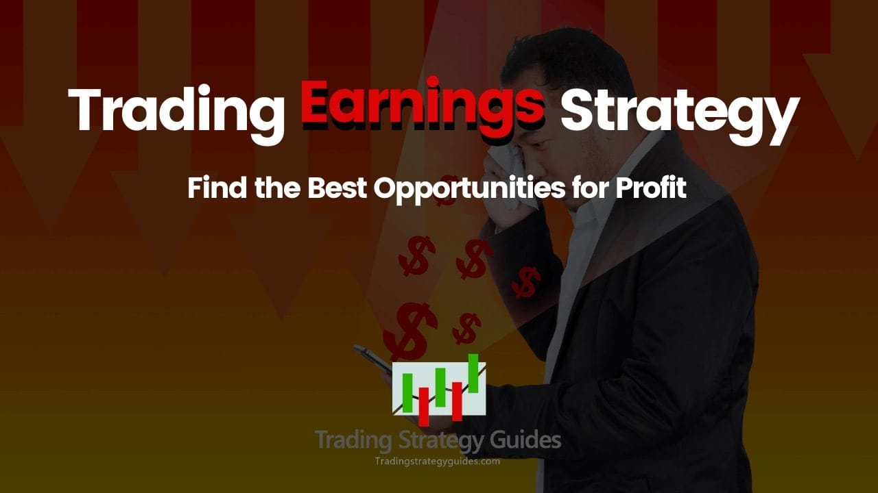 trading earnings strategy